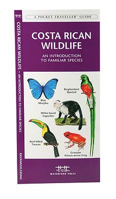 Costa Rican Wildlife By Kavanagh, James/ Leung, Raymond (ILT)